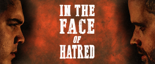 In The Face Of Hatred