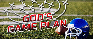 God's Game Plan
